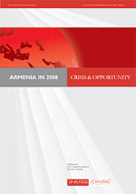 Armenia in 2008: Crisis & Opportunity